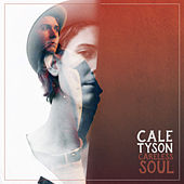 Careless Soul by Cale Tyson