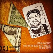 Live on the Blue Plate Special by Josiah Whitley