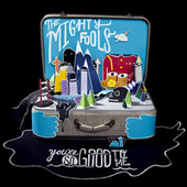 You're so Good to Me von Mightyfools