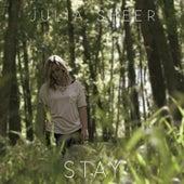 Stay by Julia Sheer