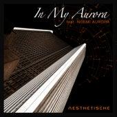 In My Aurora by Aesthetische