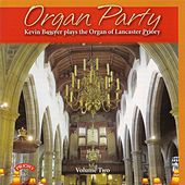 Organ Party, Vol. 2 by Kevin Bowyer