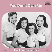 You Don't Own Me von The Lennon Sisters