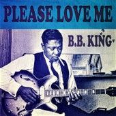 Please Love Me de B.B. King
