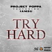 Try Hard (feat. Iamsu!) de Project Poppa