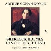 Sherlock Holmes: Das gefleckte Band by Sir Arthur Conan Doyle
