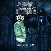 Tales of a Trapstar 2 by D-Black