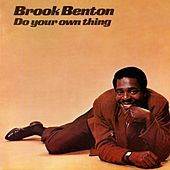 Do Your Own Thing by Brook Benton