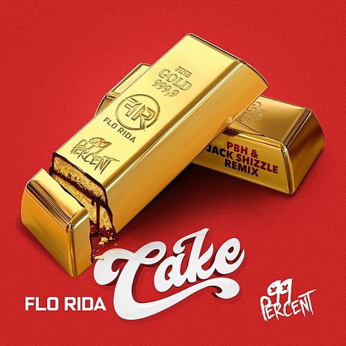 Cake (PBH & Jack Sizzle Remix) by 99 Percent