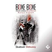 Boxe Boxe von Quatuor Debussy