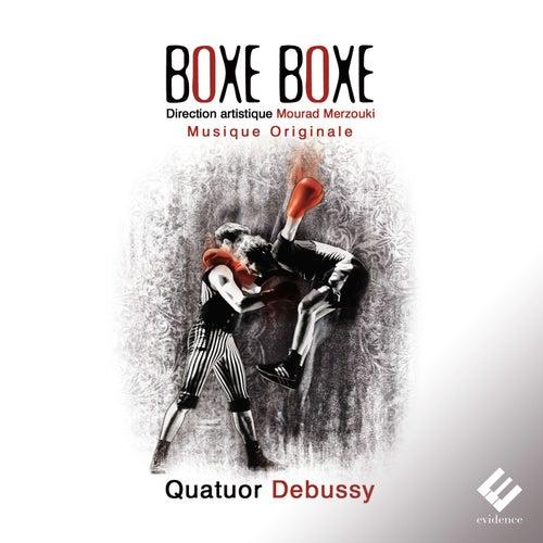 Boxe Boxe by Quatuor Debussy