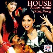 House Angge Angge Orong Orong by Various Artists