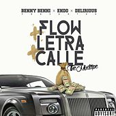 Flow X Letra X Calle The Mixtape von Various Artists