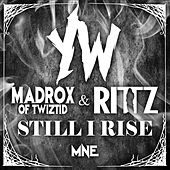 Still I Rise by Young Wicked
