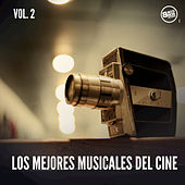 Los Mejores Musicales del Cine, Vol. 2 by Various Artists