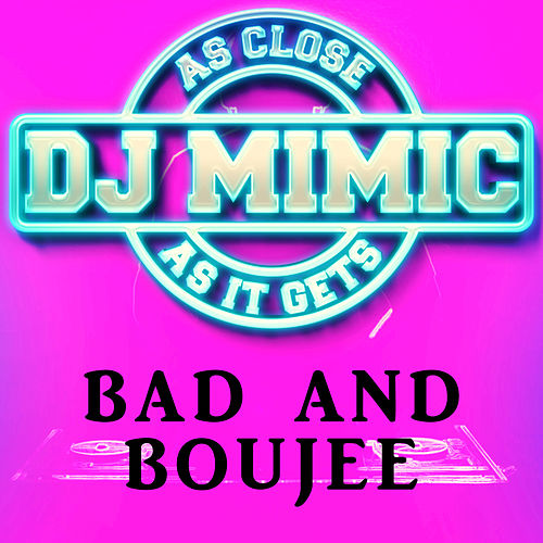 Bad and Boujee (Originally Performed by Migos) (Single) by
