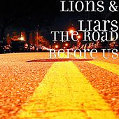 The Road Before Us by Lions