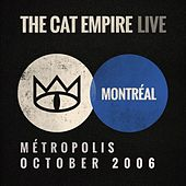 Live at Métropolis - The Cat Empire by The Cat Empire