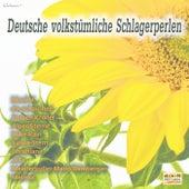 Deutsche volkstümliche Schlagerperlen von Various Artists