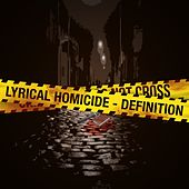 Lyrical Homicide by Definition