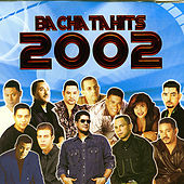 Bachatahits 2002 de Various Artists