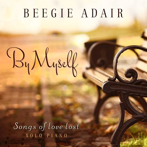 By Myself by Beegie Adair