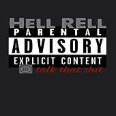 Talk That Shit by Hell Rell