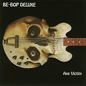 Axe Victim de Be-Bop Deluxe
