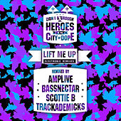 Lift Me Up Remixes by Various Artists