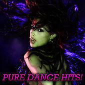 Pure Dance Hits by Pure DJs United