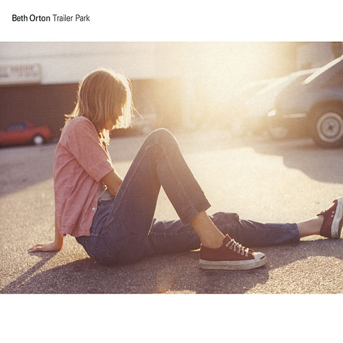 Trailer Park (2008 Remastered Version) by Beth Orton
