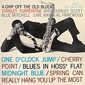 A Chip Off The Old Block (Rudy Van Gelder Edition) by Stanley Turrentine