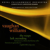 Vaughan Williams: The Wasps, The Lark Ascending, et al. by Royal Philharmonic Orchestra