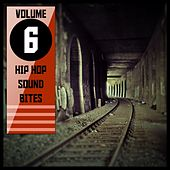 Hip Hop Sound Bites,Vol. 6 von Various Artists