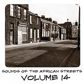 Sounds of the African Streets, Vol. 14 von Various Artists