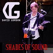 Shades of Sound by David Gordon