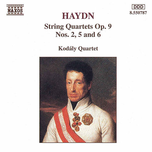 String Quartets Op. 9, Nos. 2, 5 and 6 by Franz Joseph Haydn