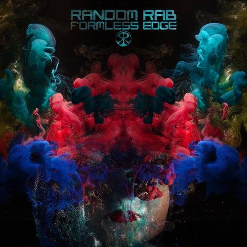 Formless Edge by Random Rab