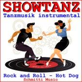 Showtanz Tanzmusik instrumental Rock and Roll (Hot Dog) de Schmitti