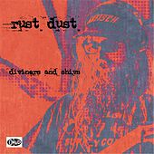 Diviners and Shivs by Rust Dust