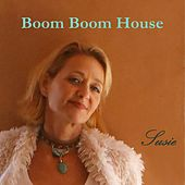 Boom Boom House de Susie