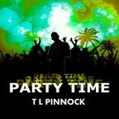 Party Time von T L Pinnock