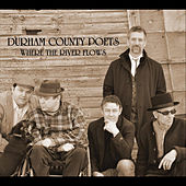 Where the River Flows de Durham County Poets
