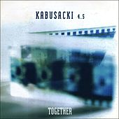 Kabusacki 4.5: Together de Fernando Kabusacki