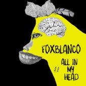 All In My Head by Fox Blanco