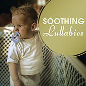 Soothing Lullabies – Baby Music, Sounds of Water, Calm Nap, Sweet Dreams, Peaceful Music at Goodnight, Relaxing Therapy for Your Baby, Restful Sleep by Lullabyes