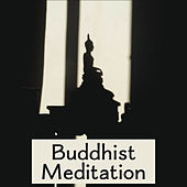 Buddhist Meditation – Chakra Balancing, Spiritual Journey, Asian Zen, Deep Concentration, Sounds of Yoga, Peaceful Mind, Mantra, Pure Relaxation by Lullabies for Deep Meditation