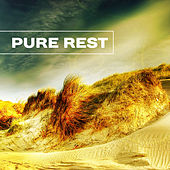 Pure Rest – Best Chill Out Music, Sea, Sand, Waves, Relaxing Therapy, Peaceful Music, Summer Chill, Holiday Songs von Ibiza Chill Out