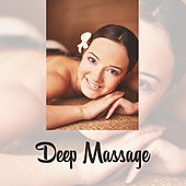 Deep Massage – Zen Music, Relaxing Therapy for Wellness, Soft Spa Music, Anti Stress Music, Pure Spa, Peaceful Mind, Calming Nature Sounds for Relaxation, Rest by Relaxing Spa Music