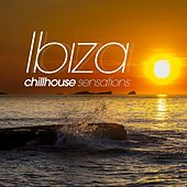 Ibiza Chill House Sensations by Various Artists